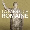 Téléchargez l'application de l'exposition, La Fabrique Romaine